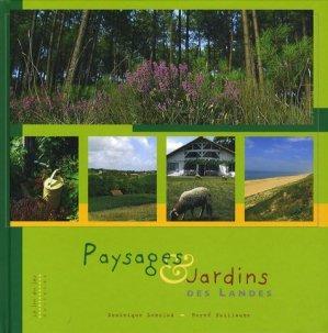Paysages et jardins des Landes - Le Lou du Lac Editeurs - 9782912548405 -