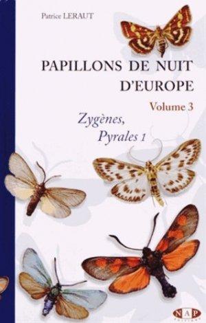 Papillons de nuit d'Europe - Volume 3 : Zygènes, Pyrales 1 - nap - 9782913688148 -