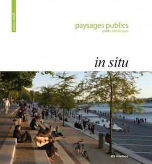 Paysages publics in situ - ici consultants - 9782916977331 -