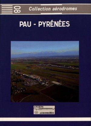 Pau-Pyrénées - Anciens Aérodromes - 9782919572144 -