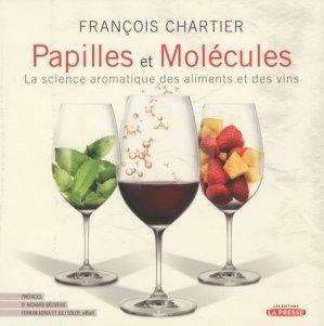 Papilles et molécules. La science aromatique des aliments et des vins - la presse - 9782923681061 -