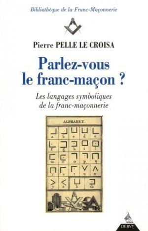 Parlez-vous le franc-maçon ? - Dervy - 9791024201320 -