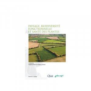 Paysage, biodiversité fonctionnelle et santé des plantes - educagri - 9791027503452 -