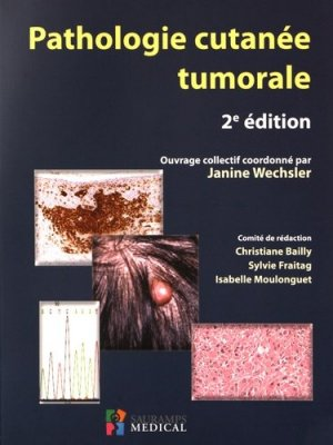 Pathologie cutanée tumorale - sauramps medical - 9791030300581 -