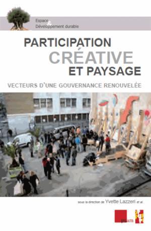 Participation créative et paysage - presses universitaires d'aix-marseille - 9791032000113 -