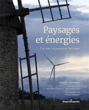 Paysages et énergies, une mise en perspective historique - Hermann - 9791037003782 -