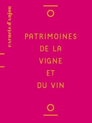 Patrimoines de la vigne et du vin - Revue 303 - 9791093572567 -