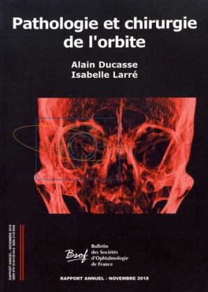 Pathologie et chirurgie de l'orbite - editions l - 9791094159040