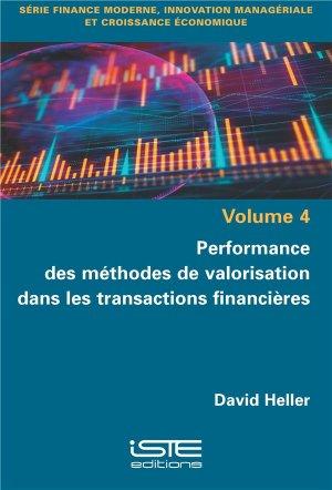 Performance des méthodes de valorisation dans les transactions financières - iste - 9781784057251 -