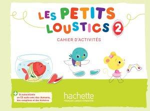PETITS LOUSTICS 2 CAHIER ACTIVITES - hachette - 9782016252833 -