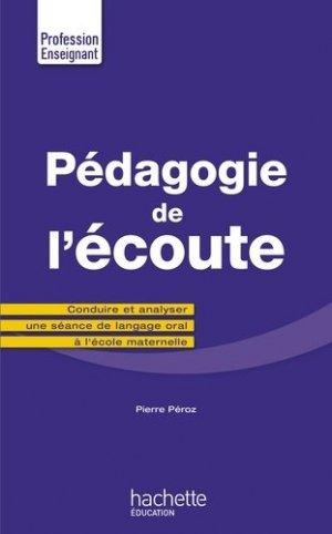 Pédagogie de l'écoute - Hachette Education - 9782017037286 -