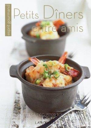 Petits dîners entre amis - Larousse - 9782035849816 -