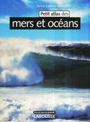 Petit atlas des mers et océans - larousse - 9782035850195 -