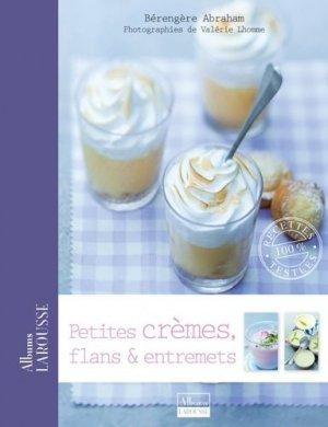 Petites crèmes, flans & entremets - Larousse - 9782035874818 -
