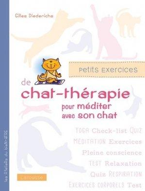 Petits exercices de chat-thérapie pour bien vivre avec son chat - larousse - 9782035879592 -