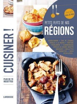 Petits plats de nos régions. Plus de 80 recettes, avec des pas à pas - Larousse - 9782035895646 -
