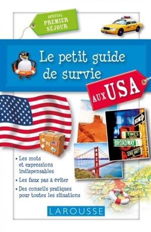 Le petit guide de survie aux USA - Larousse - 9782035909909 -