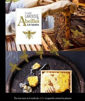 Petit Larousse des abeilles et de l'apiculture - larousse - 9782035924797