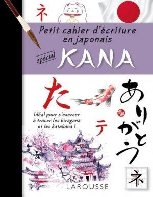 PETIT CAHIER ECRITURE JAPONAIS SPECIAL KANA  - larousse - 9782035956705 -