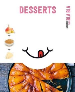 Petits bla bla desserts - Larousse - 9782035972323 -