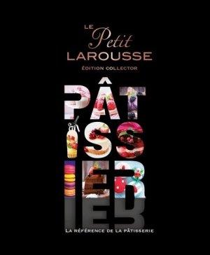 Petit Larousse illustré Pâtissier - Larousse - 9782035978257 -