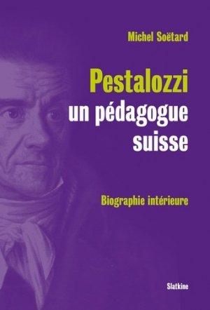 Pestalozzi, un pédagogue suisse - slatkine - 9782051027809 -