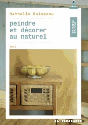 Peindre et décorer au naturel - alternatives - 9782072548307 -