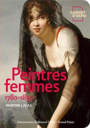 Peintres femmes 1780-1830 - gallimard editions - 9782072906640 -