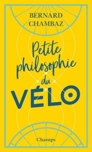 Petite philosophie du vélo - Flammarion - 9782081488243 -