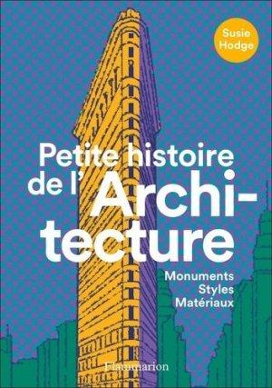Petite histoire de l'architecture - Flammarion - 9782081489332 -