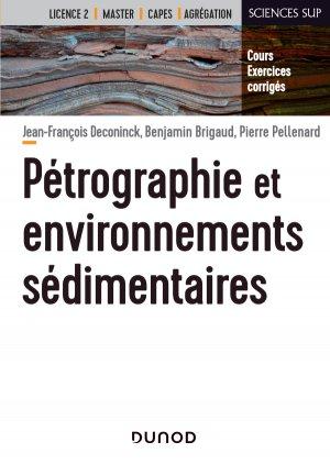 Pétrographie et environnements sédimentaires - dunod - 9782100806355