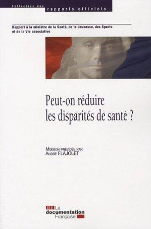Peut-on réduire les disparités de santé ? - La Documentation Française - 9782110072511 -