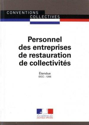 Personnel des entreprises de restauration de collectivités. Convention collective nationale étendue  - IDCC : 1266, 16e édition - La Documentation Française - 9782110774071 -