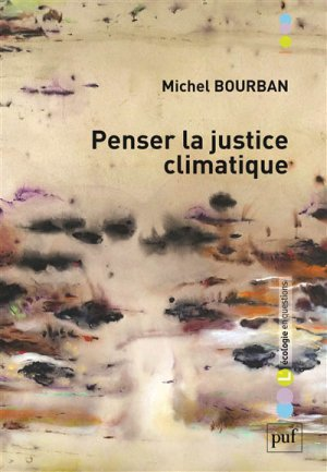 Penser la justice climatique - puf - presses universitaires de france - 9782130795650 -