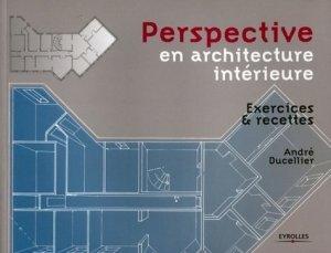 Perspective en architecture intérieure - eyrolles - 9782212125320 -