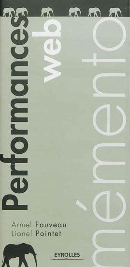 Performances Web - eyrolles - 9782212136586 -