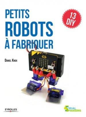 Petits robots à fabriquer-eyrolles-9782212675757