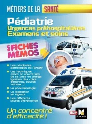 Pédiatrie - Urgences préhospitalières - Examens et soins - foucher - 9782216146079 -