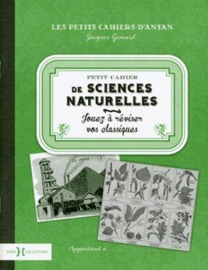 Petit cahier de sciences naturelles - hors collection - 9782258114883