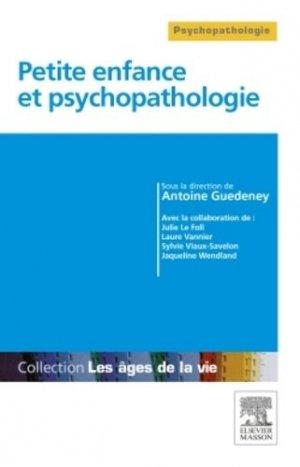 Petite enfance et psychopathologie - elsevier / masson - 9782294734205