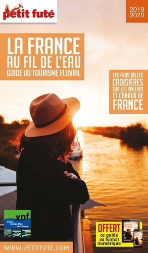 Petit Futé La France au fil de l'eau - nouvelles editions de l'universite - 9782305005690 -
