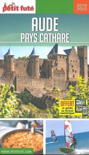 Petit Futé Aude - Pays Cathare - nouvelles editions de l'universite petit futé - 9782305012834 -