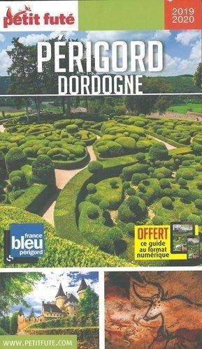 Petit Futé Périgord Dordogne - Nouvelles éditions de l'Université - 9782305014036 -