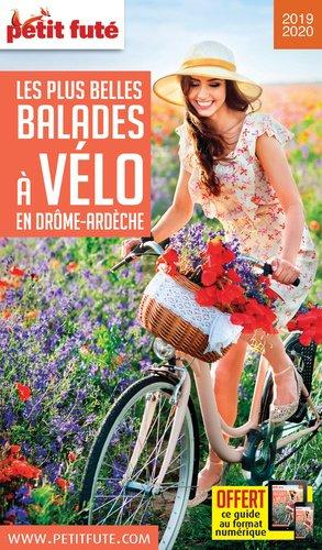 Petit Futé Les plus belles balades à vélo en Drôme-Ardèche - nouvelles editions de l'universite petit futé - 9782305016733 -