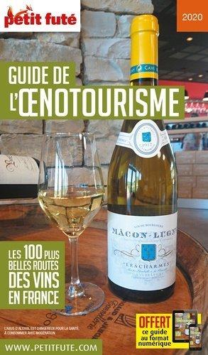 Petit Futé Guide de l'oenotourisme - Nouvelles éditions de l'Université - 9782305019314 -