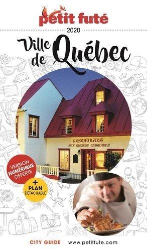 Petit Futé ville de Québec. Edition 2020. Avec 1 Plan détachable - Nouvelles éditions de l'Université - 9782305028019 -
