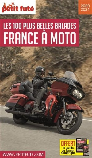 Petit Futé France à moto. Les 100 plus belles balades, Edition 2020 - nouvelles éditions de l'université petit futé - 9782305031910 -