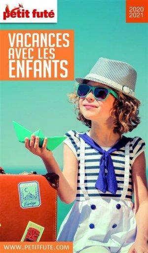 Petit Futé Vacances avec les enfants. Edition 2020 - Nouvelles éditions de l'Université - 9782305032092 -