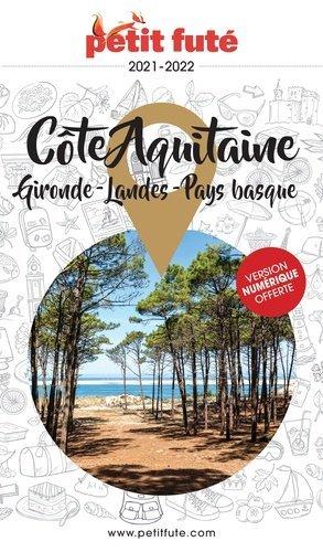 Petit Futé Côte Aquitaine - Nouvelles éditions de l'Université - 9782305056098 -