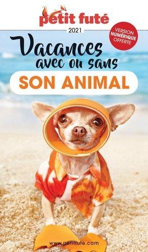 Petit Futé Vacances avec ou sans son animal - Nouvelles éditions de l'Université - 9782305057170 -